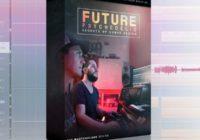 Futurephonic Future Psychedelic: Secrets of Sound Design TUTORIAL