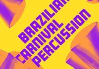 Splice Originals Brazilian Carnival Percussion WAV