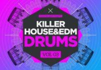 Producer Loops Killer House & EDM Drums Vol.3 WAV