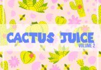 Cactus Juice Volume 2