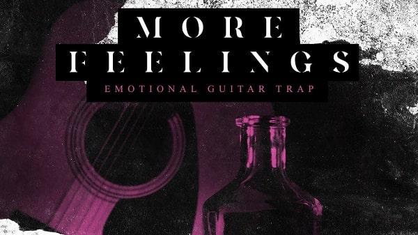 More Feelings – Emotional Trap Guitar WAV