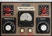 Korneff Audio Pawn Shop Comp v2.1.0 VST3 AAX [WIN]
